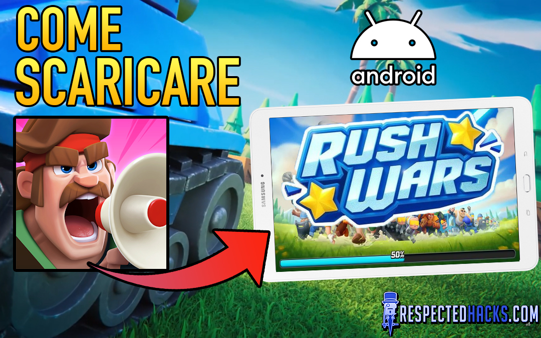 Come installare Rush Wars su Android (Download APK)